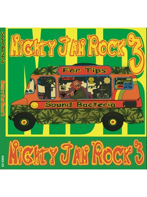 【2CD】SOUND BACTERIA MIGHTY JAM ROCK #3 -MIGHTY JAM ROCK-