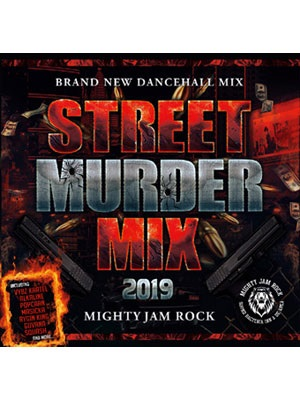 【CD】STREET MURDER MIX 2019 -Mixed By: MIGHTY JAM ROCK-