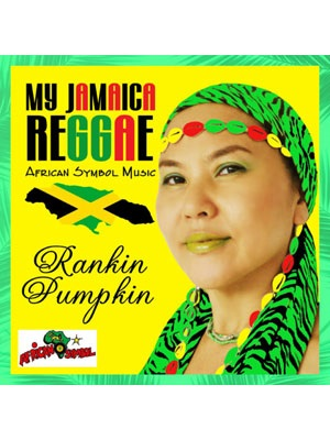 【CD】MY JAMAICA REGGAE -Rankin Pumpkin-
