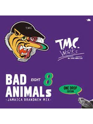 【CD】BAD ANIMALS 8 -JAMAICA BRAND NEW MIX -ONE DROP EDITION- -TURTLE MAN's CLUB-