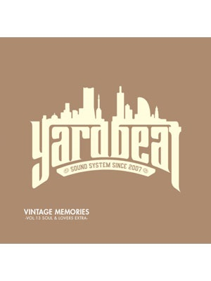 【CD】VINTAGE MEMORIES VOL.13 SOUL & LOVERS EXTRA -YARD BEAT-