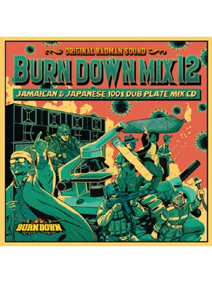 【CD】BURN DOWN MIX 12 -BURN DOWN-