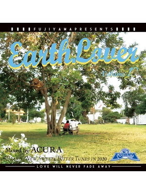 【CD】EARTH LOVER VOL.19 -Mixed by ACURA from FUJIYAMA-