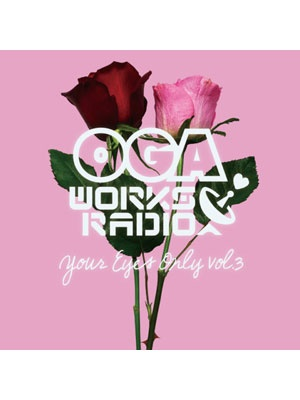 【CD】OGA WORKS RADIO MIX VOL.14 -Your Eyes Only vol.3- -OGA from JAH WORKS-