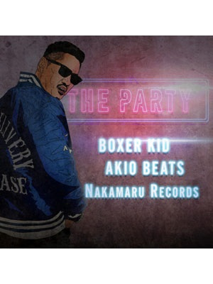 【CD】THE PARTY -BOXER KID-