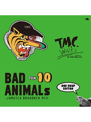 【CD】BAD ANIMALS 10 JAMAICA BRAND NEW MIX -ONE DROP EDITION- -TURTLE MAN's CLUB-