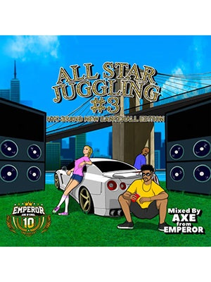 【CD】ALL STAR JUGGLING vol.3 -Mixed by AXE from EMPEROR-